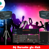 Bí quyết mua dàn karaoke hay giá chuẩn