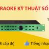 Bàn Mixer Karaoke [Vang số]